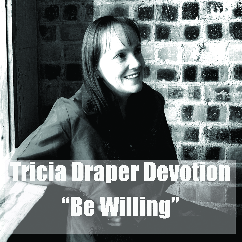Be Willing Audio Devotional
